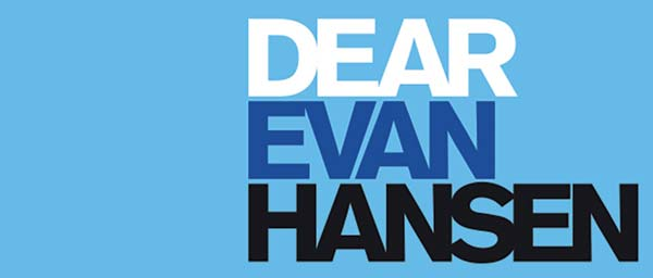 Dear Evan Hansen on Broadway -liput