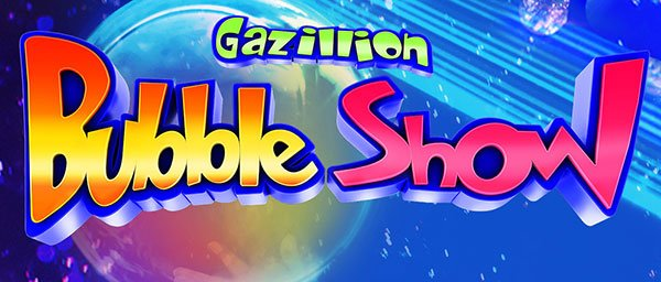 Gazillion Bubble Show Broadway liput